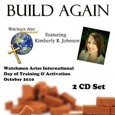 It's Time to Build Again - Store - Watchmen Arise International - Kim Johnson