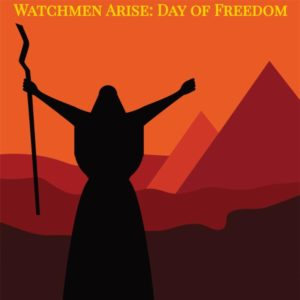Day of Freedom - Moses in Egypt - Store - Watchmen Arise International - Kim Johnson